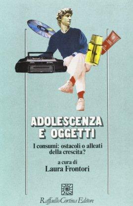 Adolescenza e oggetti
