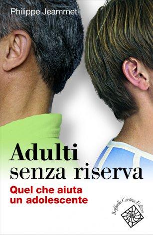 Adulti senza riserva