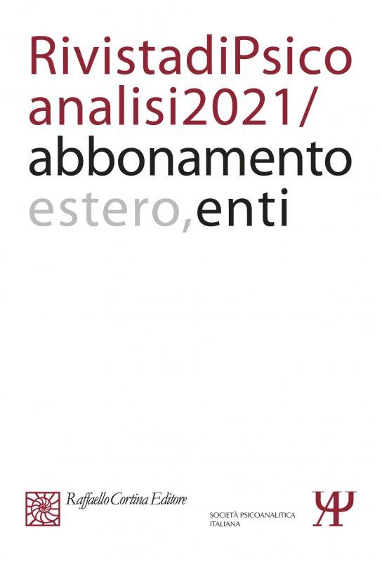 Annual subscription Rivista di psicoanalisi 2021 - Institutional, Rest of the World