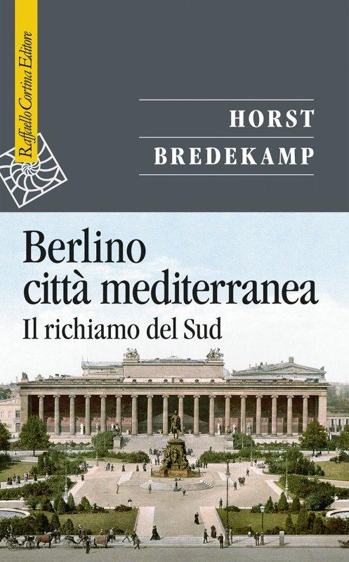Berlino città mediterranea