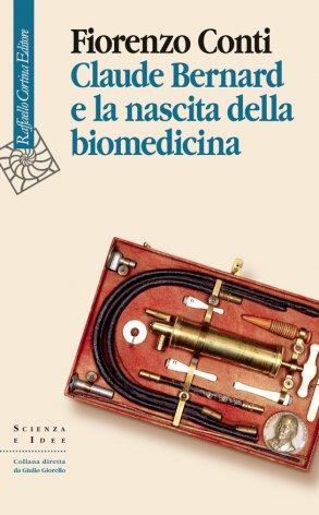 Claude Bernard e la nascita della biomedicina
