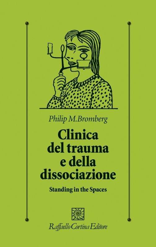Clinica del trauma e della dissociazione