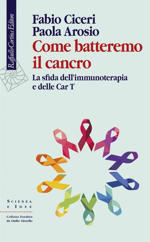 Come batteremo il cancro