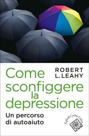 Come sconfiggere la depressione