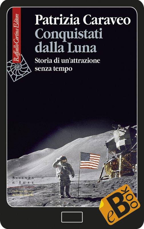 Conquistati dalla Luna