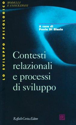 Contesti relazionali e processi di sviluppo