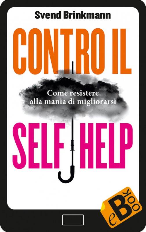 Contro il self help