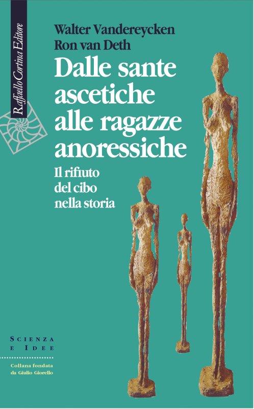 Dalle sante ascetiche alle ragazze anoressiche