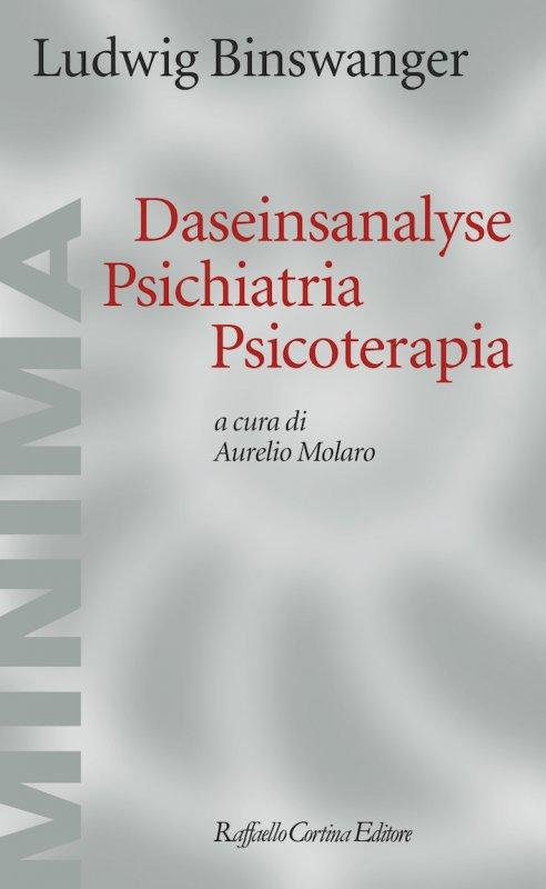 Daseinsanalyse, psichiatria, psicoterapia