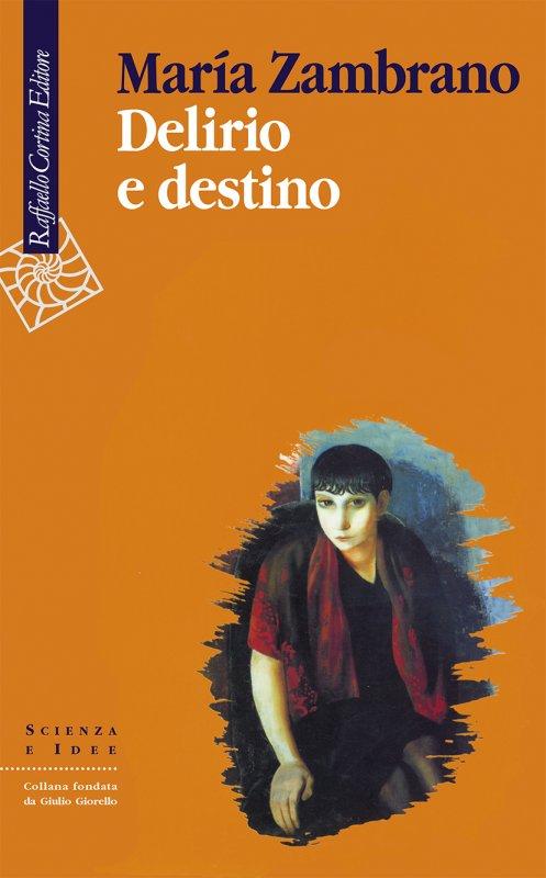 Delirio e destino