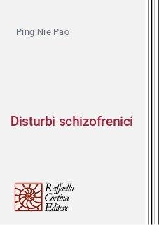 Disturbi schizofrenici