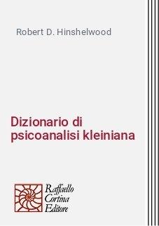 Dizionario di psicoanalisi kleiniana