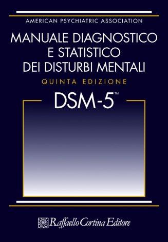 DSM-5  Manuale diagnostico e statistico dei disturbi mentali  (Edizione hardcover)