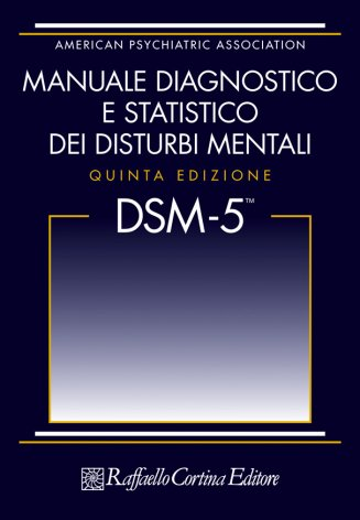 DSM-5  Manuale diagnostico e statistico dei disturbi mentali  (Edizione in brossura)