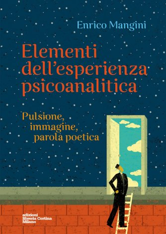 Elementi dell'esperienza psicoanalitica