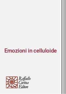 Emozioni in celluloide