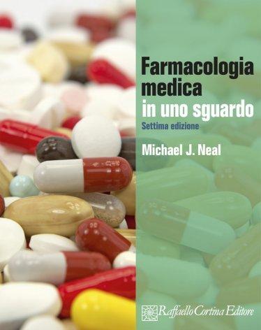 Farmacologia Medica in uno sguardo