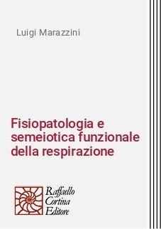 Fisiopatologia e semeiotica funzionale della respirazione