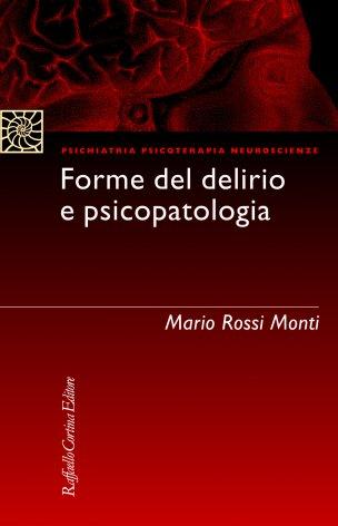 Forme del delirio e psicopatologia