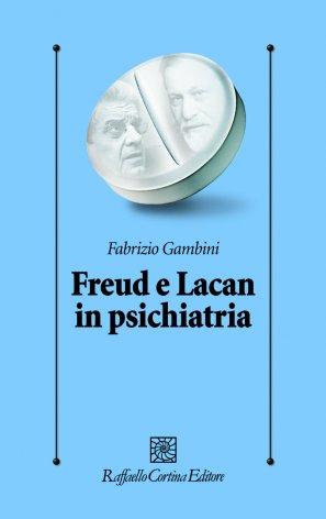 Freud e Lacan in psichiatria