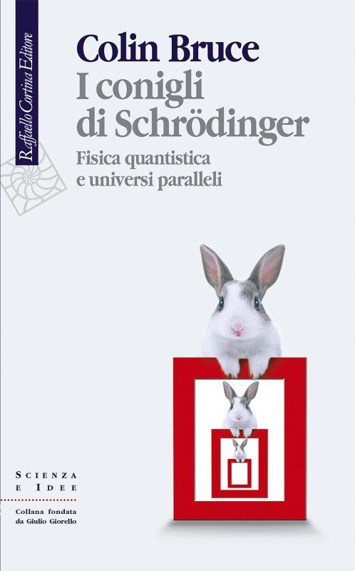 I conigli di Schrödinger