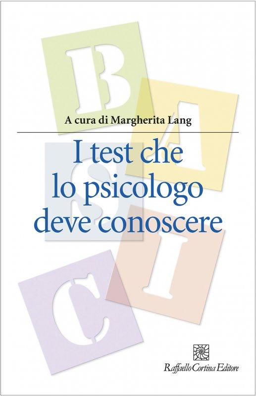 I test che lo psicologo deve conoscere