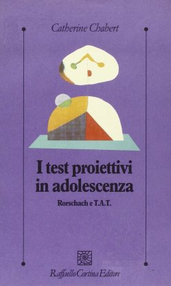 I test proiettivi in adolescenza