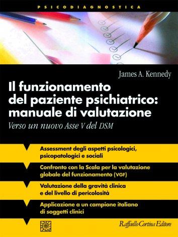 Il funzionamento del paziente psichiatrico: manuale di valutazione