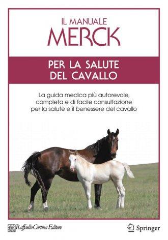 Il Manuale Merck per la salute del cavallo