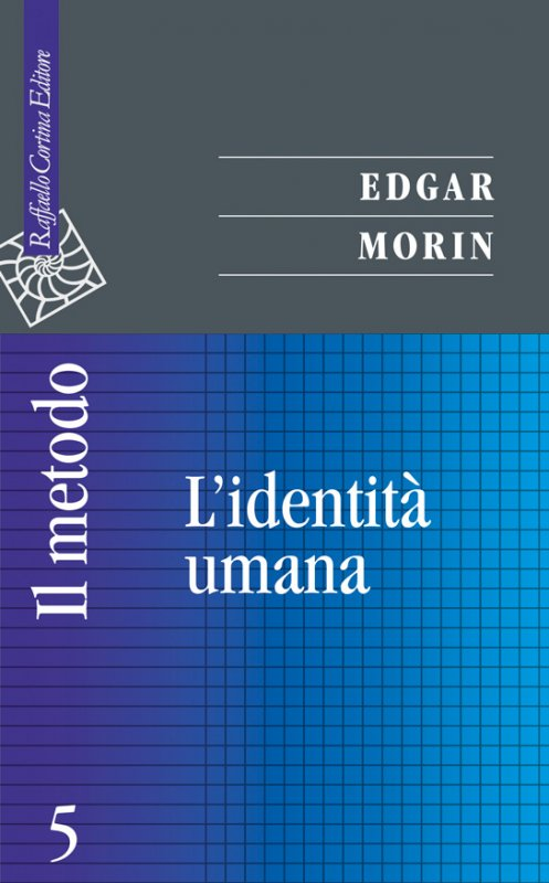 Il metodo 5. L'identità umana