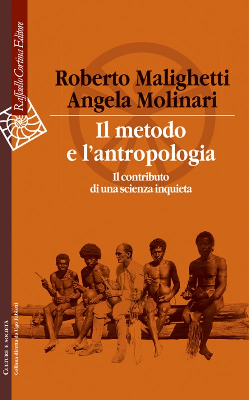 Il metodo e l'antropologia