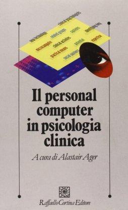 Il personal computer in psicologia clinica