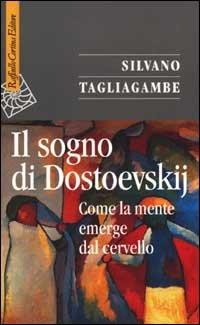 Il sogno di Dostoevskij