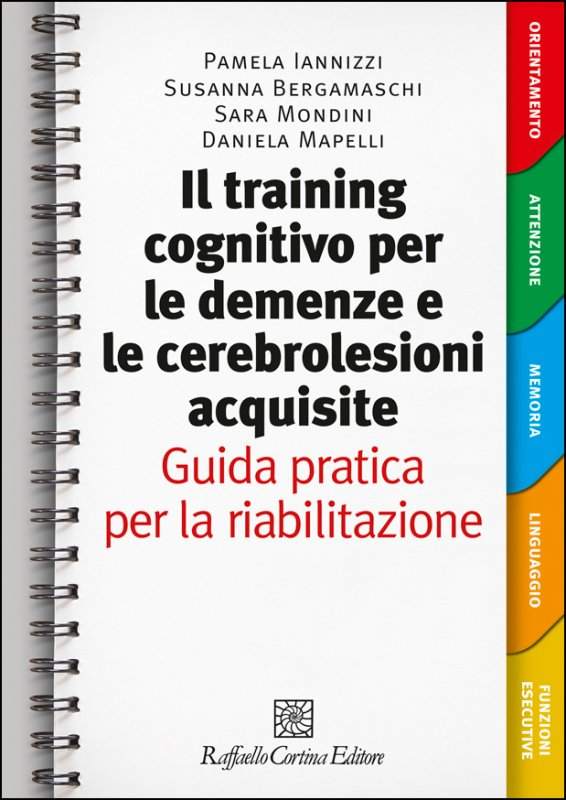 Il training cognitivo per le demenze e le cerebrolesioni acquisite