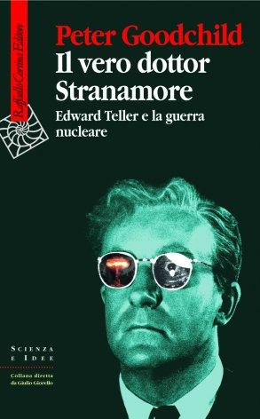 Il vero dottor Stranamore