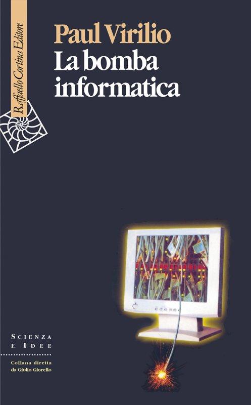 La bomba informatica