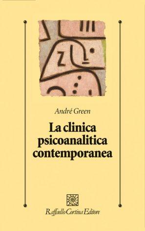 La clinica psicoanalitica contemporanea