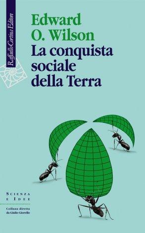 La conquista sociale della Terra