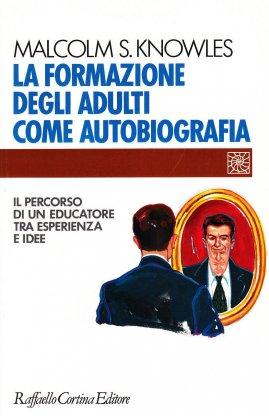 La formazione degli adulti come autobiografia