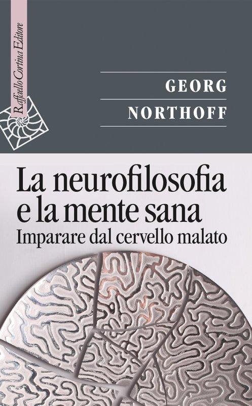 La neurofilosofia e la mente sana