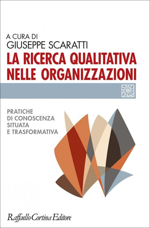 La ricerca qualitativa nelle organizzazioni