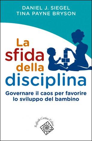 La sfida della disciplina