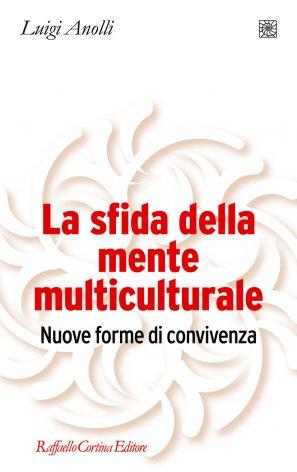 La sfida della mente multiculturale