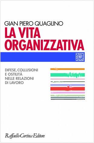 La vita organizzativa
