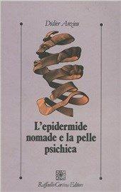 L'epidermide nomade e la pelle psichica