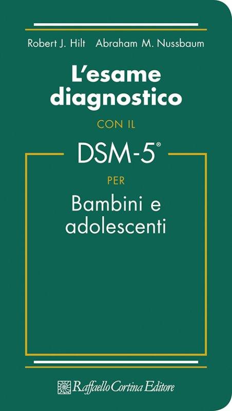 L'esame diagnostico con il DSM-5® per bambini e adolescenti