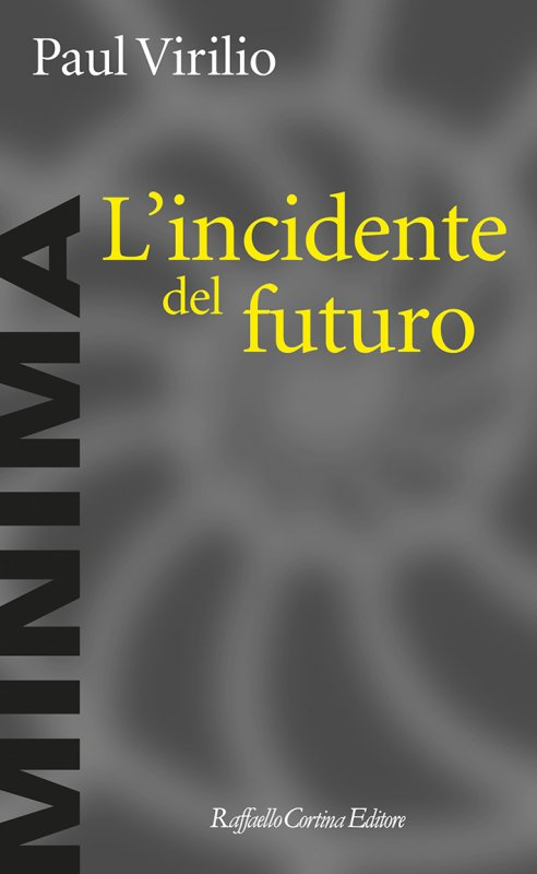 L'incidente del futuro