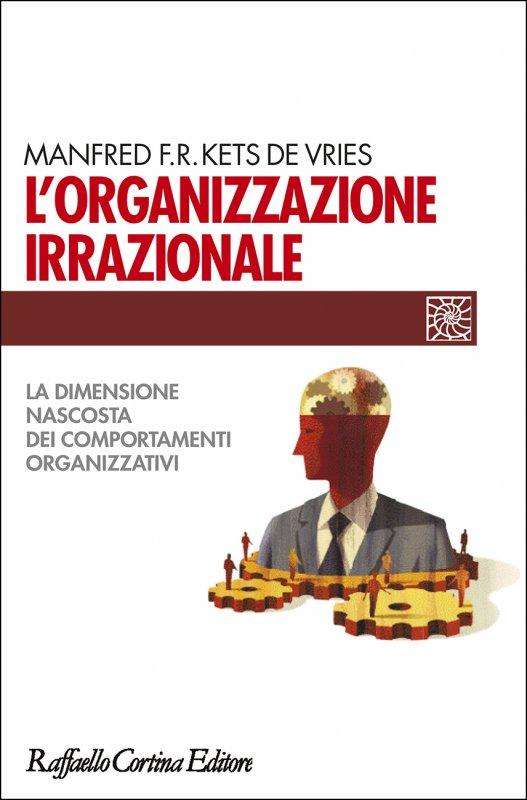 L'organizzazione irrazionale