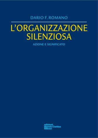 L'organizzazione silenziosa