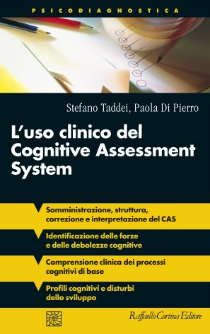 L'uso clinico del Cognitive Assessment System